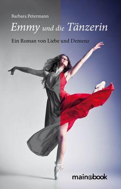 Emmy und die Tänzerin von Petermann,  Barbara