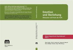 Emotion und Beziehung von Bader,  Birgit, Gimmler,  Klaus R, Haberzettl,  Martin, Weerth,  Rupprecht, Witt,  Klaus