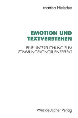 Emotion und Textverstehen von Hielscher,  Martina