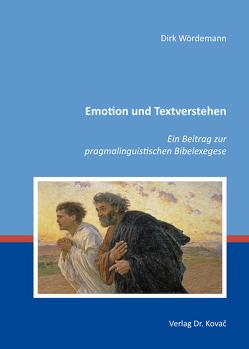 Emotion und Textverstehen von Wördemann,  Dirk
