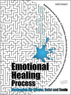 Emotional Healing Process von Zangerl,  Lydia