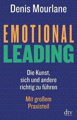 Emotional Leading von Mourlane,  Denis