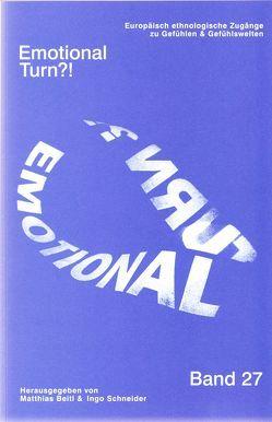 Emotional Turn?! von Beitl,  Matthias, Schneider,  Ingo