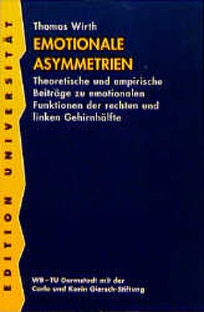 Emotionale Asymmetrien von Wirth,  Thomas