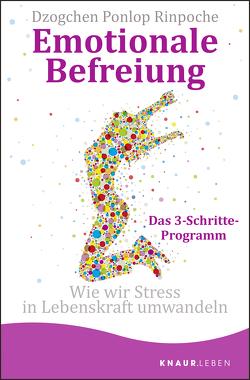 Emotionale Befreiung von Kahn-Ackermann,  Susanne, Ponlop Rinpoche,  Dzogchen