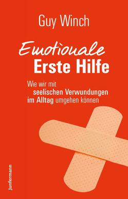 Emotionale Erste Hilfe von Broermann,  Christa, Winch,  Guy