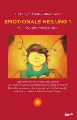Emotionale Heilung 1 von Siems,  Martin Raffael