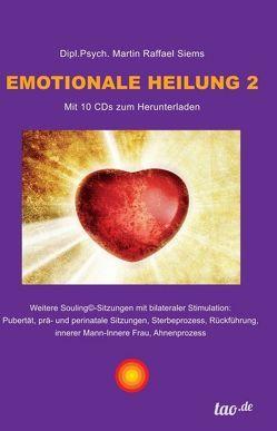 Emotionale Heilung 2 von Siems,  Martin Raffael