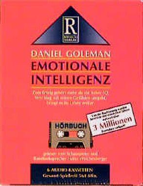 Emotionale Intelligenz von Goleman,  Daniel, Rusch,  Alex S, Weichenberger,  Heinz