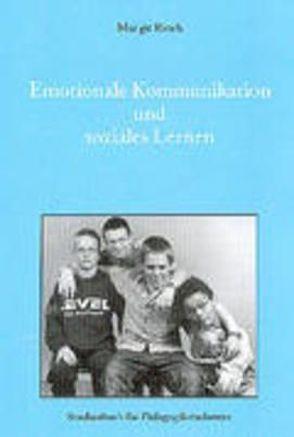 Emotionale Kommunikation und soziales Lernen von Rinck,  Margit