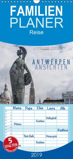 Emotionale Momente: Antwerpen Ansichten. – Familienplaner hoch (Wandkalender 2019 , 21 cm x 45 cm, hoch) von Gerlach,  Ingo