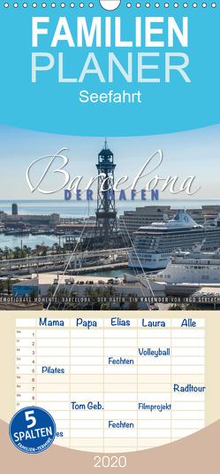 Emotionale Momente: Barcelona – der Hafen. – Familienplaner hoch (Wandkalender 2020 , 21 cm x 45 cm, hoch) von Gerlach,  Ingo