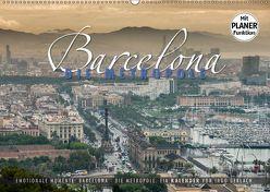 Emotionale Momente: Barcelona – die Metropole. (Wandkalender 2019 DIN A2 quer) von Gerlach,  Ingo