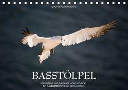 Emotionale Momente: Basstölpel / CH-Version (Tischkalender 2019 DIN A5 quer) von Gerlach GDT,  Ingo