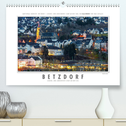 Emotionale Momente: Betzdorf – liebens- und lebenswerte Stadt an der Sieg. (Premium, hochwertiger DIN A2 Wandkalender 2021, Kunstdruck in Hochglanz) von Gerlach,  Ingo