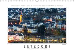 Emotionale Momente: Betzdorf – liebens- und lebenswerte Stadt an der Sieg. (Wandkalender 2020 DIN A3 quer) von Gerlach,  Ingo