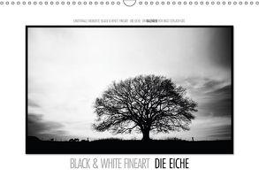 Emotionale Momente: Black & White Fineart – die Eiche. (Wandkalender 2018 DIN A3 quer) von Gerlach GDT,  Ingo