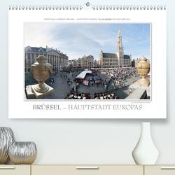 Emotionale Momente: Brüssel – Hauptstadt Europas (Premium, hochwertiger DIN A2 Wandkalender 2021, Kunstdruck in Hochglanz) von Gerlach,  Ingo