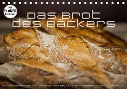Emotionale Momente: Das Brot des Bäckers. (Tischkalender 2019 DIN A5 quer) von Gerlach,  Ingo
