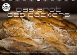 Emotionale Momente: Das Brot des Bäckers. (Wandkalender 2019 DIN A2 quer) von Gerlach,  Ingo
