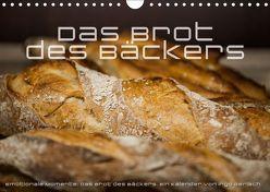 Emotionale Momente: Das Brot des Bäckers. (Wandkalender 2019 DIN A4 quer) von Gerlach,  Ingo