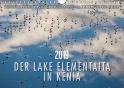 Emotionale Momente: Der Lake Elementaita in Kenia. (Wandkalender 2018 DIN A4 quer) von Gerlach,  Ingo
