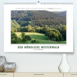 Emotionale Momente: Der nördliche Westerwald – rau und herzlich. (Premium, hochwertiger DIN A2 Wandkalender 2021, Kunstdruck in Hochglanz) von Gerlach,  Ingo
