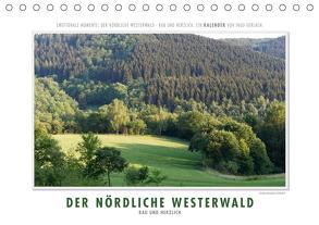 Emotionale Momente: Der nördliche Westerwald – rau und herzlich. (Tischkalender 2020 DIN A5 quer) von Gerlach,  Ingo