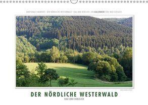Emotionale Momente: Der nördliche Westerwald – rau und herzlich. (Wandkalender 2019 DIN A3 quer) von Gerlach,  Ingo