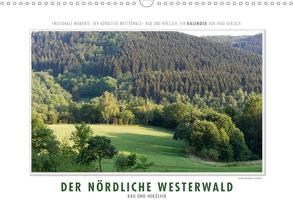 Emotionale Momente: Der nördliche Westerwald – rau und herzlich. (Wandkalender 2020 DIN A3 quer) von Gerlach,  Ingo