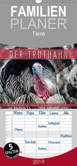 Emotionale Momente: Der Truthahn. – Familienplaner hoch (Wandkalender 2019 , 21 cm x 45 cm, hoch) von Gerlach,  Ingo