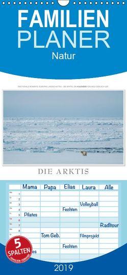 Emotionale Momente: Die Arktis – Familienplaner hoch (Wandkalender 2019 , 21 cm x 45 cm, hoch) von Gerlach GDT,  Ingo