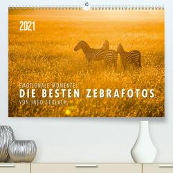 Emotionale Momente: Die besten Zebrafotos von Ingo Gerlach (Premium, hochwertiger DIN A2 Wandkalender 2021, Kunstdruck in Hochglanz) von Gerlach,  Ingo