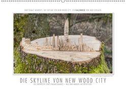 Emotionale Momente: Die Skyline von New Wood City. (Wandkalender 2018 DIN A2 quer) von Gerlach,  Ingo