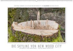 Emotionale Momente: Die Skyline von New Wood City. (Wandkalender 2019 DIN A2 quer) von Gerlach,  Ingo