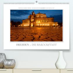 Emotionale Momente: Dresden – die Barockstadt. (Premium, hochwertiger DIN A2 Wandkalender 2021, Kunstdruck in Hochglanz) von Gerlach GDT,  Ingo