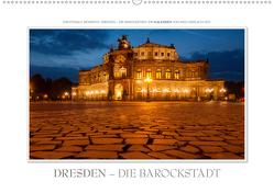 Emotionale Momente: Dresden – die Barockstadt. (Wandkalender 2021 DIN A2 quer) von Gerlach GDT,  Ingo