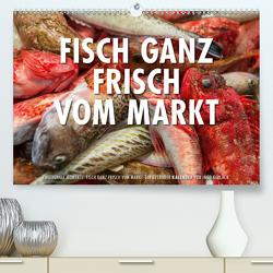 Emotionale Momente: Frischer Fisch vom Markt. (Premium, hochwertiger DIN A2 Wandkalender 2021, Kunstdruck in Hochglanz) von Gerlach,  Ingo