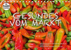 Emotionale Momente: Gesundes vom Markt (Tischkalender 2019 DIN A5 quer) von Gerlach GDT,  Ingo