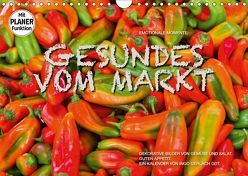 Emotionale Momente: Gesundes vom Markt (Wandkalender 2019 DIN A4 quer) von Gerlach GDT,  Ingo