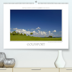 Emotionale Momente: Golfsport. (Premium, hochwertiger DIN A2 Wandkalender 2021, Kunstdruck in Hochglanz) von Gerlach,  Ingo