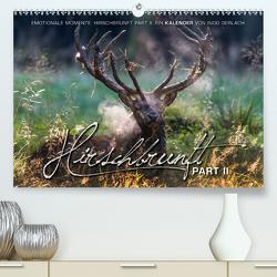 Emotionale Momente: Hirschbrunft. Part II. (Premium, hochwertiger DIN A2 Wandkalender 2021, Kunstdruck in Hochglanz) von Gerlach GDT,  Ingo