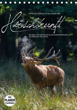 Emotionale Momente: Hirschbrunft (Tischkalender 2019 DIN A5 hoch) von Gerlach GDT,  Ingo