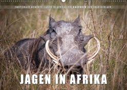 Emotionale Momente: Jagen in Afrika. (Wandkalender 2018 DIN A2 quer) von Gerlach,  Ingo