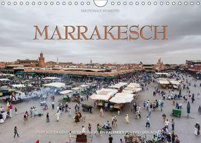 Emotionale Momente: Marrakesch (Wandkalender 2018 DIN A4 quer) von Gerlach GDT,  Ingo