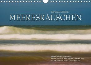 Emotionale Momente: Meeresrauschen / CH-Version (Wandkalender 2018 DIN A4 quer) von Gerlach GDT,  Ingo