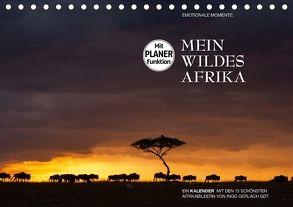 Emotionale Momente: Mein wildes Afrika (Tischkalender 2018 DIN A5 quer) von Gerlach GDT,  Ingo