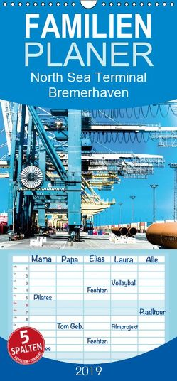 Emotionale Momente: North Sea Terminal Bremerhaven – Familienplaner hoch (Wandkalender 2019 , 21 cm x 45 cm, hoch) von Gerlach,  Ingo
