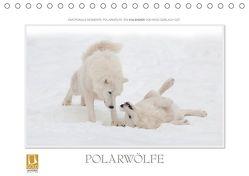 Emotionale Momente: Polarwölfe. (Tischkalender 2019 DIN A5 quer) von Gerlach GDT,  Ingo