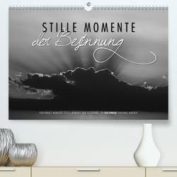 Emotionale Momente: Stille Momente der Besinnung (Premium, hochwertiger DIN A2 Wandkalender 2021, Kunstdruck in Hochglanz) von Gerlach,  Ingo